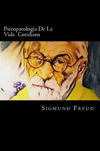 9781539653745: Psicopatologia De La Vida Cotidiana
