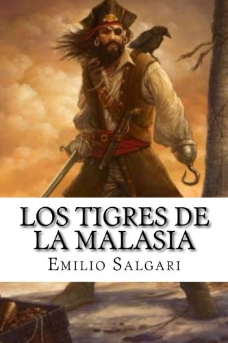 Los Tigres de La Malasia: Salgari, Emilio