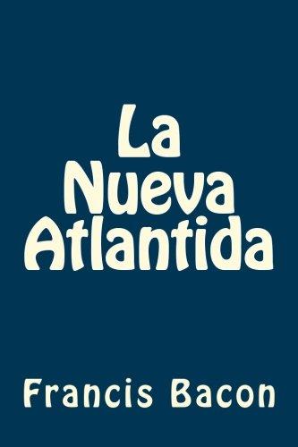 9781539655251: La Nueva Atlantida