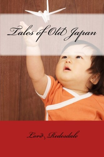Tales of Old Japan (Paperback): Lord Redesdale