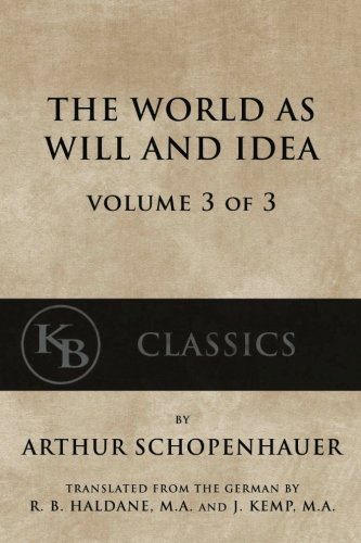 9781539690429: The World As Will And Idea (Vol. 3 of 3)