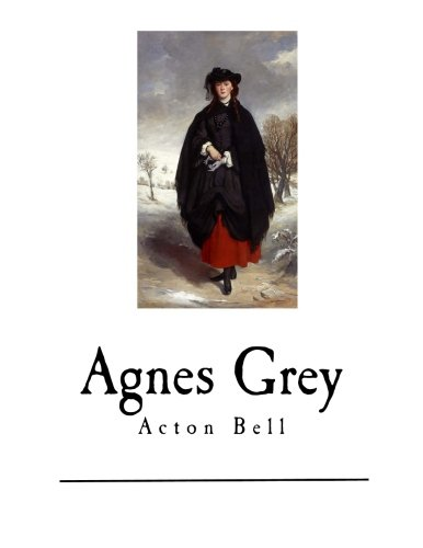 Agnes Grey (Paperback): Acton Bell, Anne