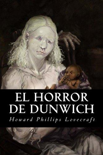 9781539702726: El Horror de Dunwich