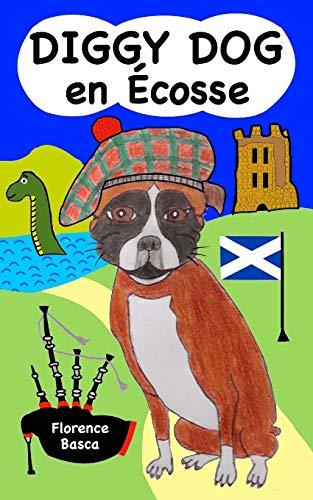 Diggydog En Ecosse (Paperback): Florence Basca