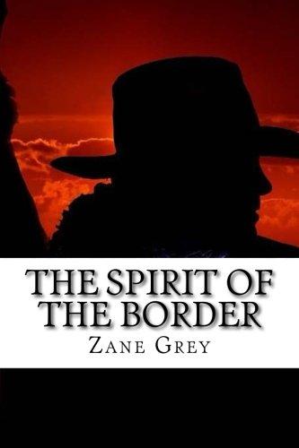 9781539707264: The Spirit of the Border