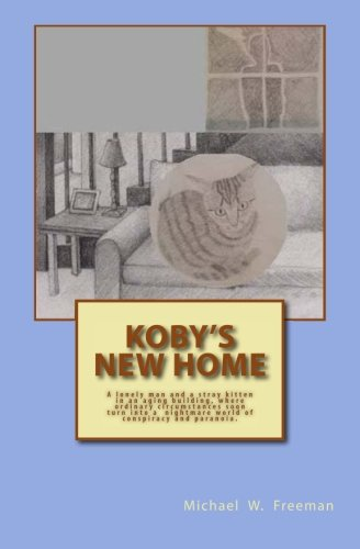 Koby s New Home (Paperback): Michael W Freeman