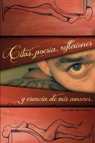 Citas, Poesia, Reflexiones, y Esencia de MIS: Ojea Medina, Jose