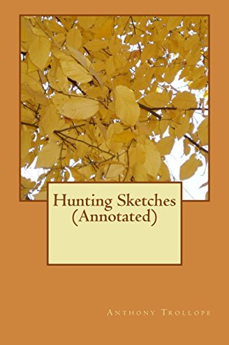 9781539742166: Hunting Sketches (Annotated)