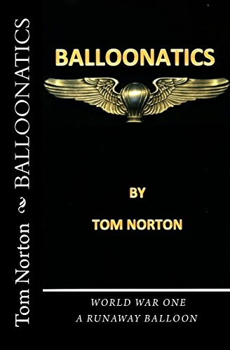 Balloonatics: World War One: Norton, Tom