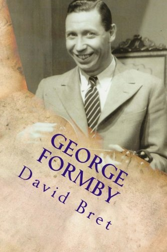 9781539763451: George Formby: The Biography