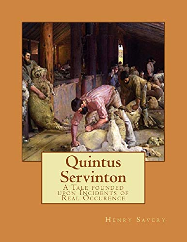 Quintus Servinton: A Tale founded upon Incidents: Savery, Henry