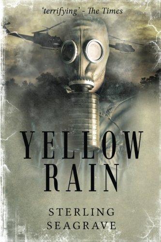 9781539784616: Yellow Rain: Journey Through the Terror of Chemical Warfare