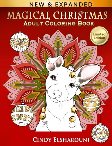 Magical Christmas Adult Coloring Book 9781539785309 AMAZON BEST SELLER | 2016 BEST GIFT IDEAS This incredible adult coloring book  Magical Christmas  by best-selling artist Cindy Elsharoun