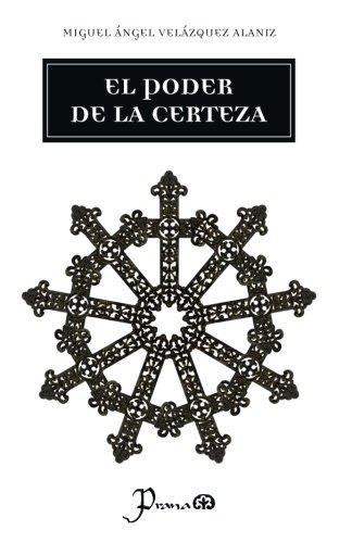 9781539791690: El poder de la certeza (Spanish Edition)