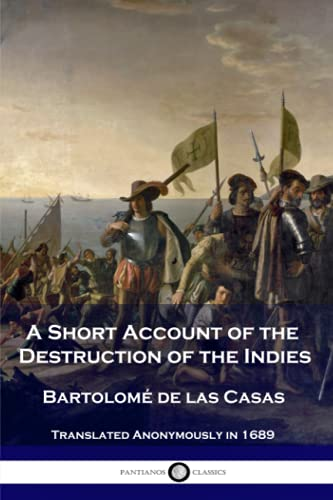 9781539797722: A Short Account of the Destruction of the Indies