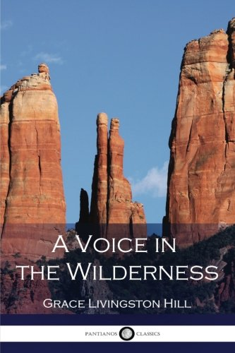 9781539798699: A Voice in the Wilderness