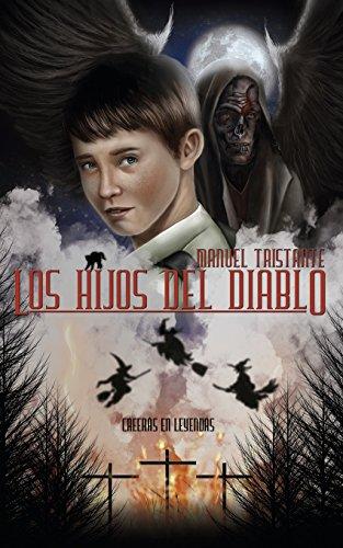 Los Hijos del Diablo: Tristante, Manuel