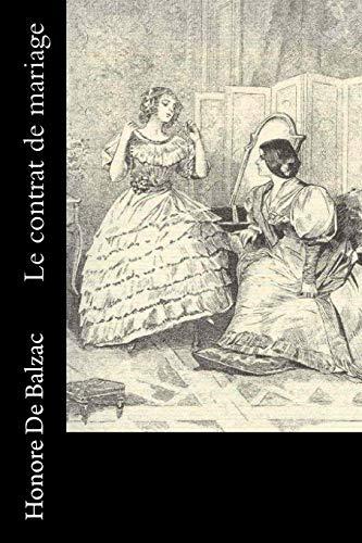 Le Contrat de Mariage: De Balzac, Honore