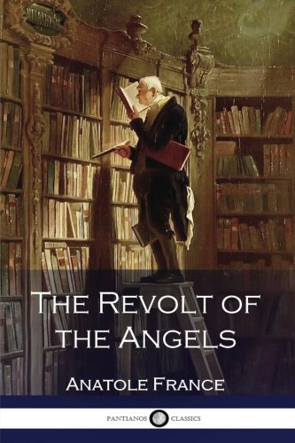 9781539802761: Anatole France - The Revolt of the Angels