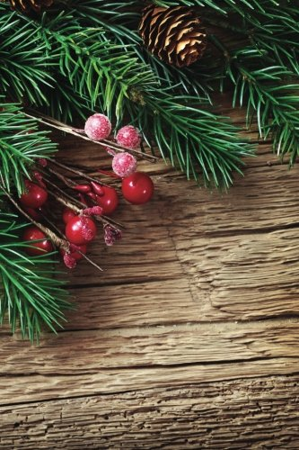 Holly Pine Bough Notebook: 150 Page Holiday: Services, N. D.