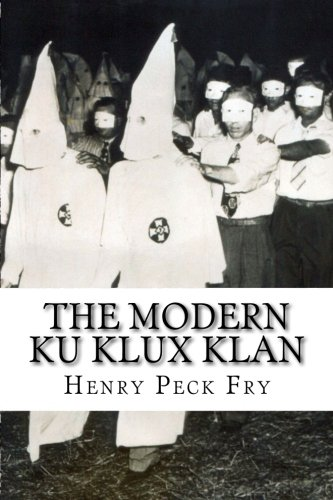 9781539820291: The Modern Ku Klux Klan