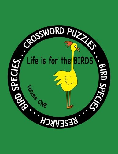 Life Is for the Birds Volume One: Farnsworth, Debbie J.