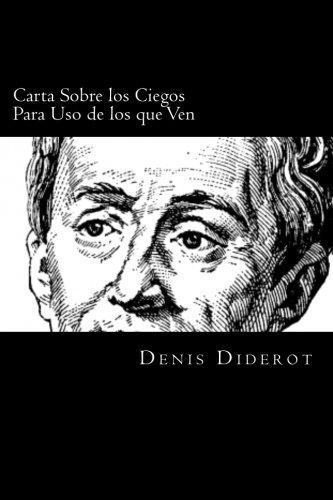 9781539824350: Carta Sobre los Ciegos Para USO de los que Ven (Spanish Edition)