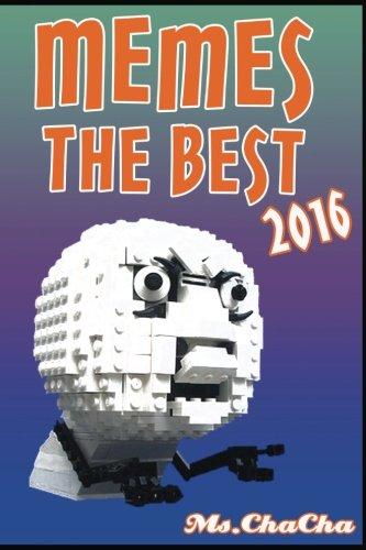 Memes: Memes The Best 2016 (MEMES Largest: Ms. ChaCha