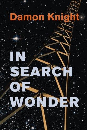 In Search of Wonder: Essays on Modern: Knight, Damon