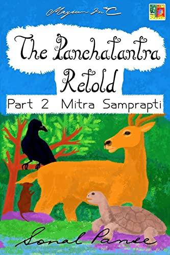 The Panchatantra Retold - Part 2 Mitra: Sonal Panse