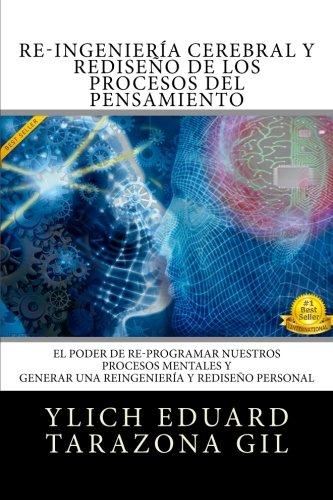 Re-Ingenieria Cerebral y Rediseno de Los Procesos: Ylich Eduard Tarazona