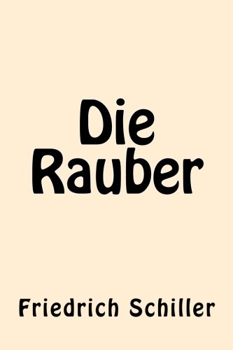9781539867487: Die Rauber (German Edition)