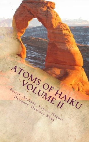 Atoms of Haiku Volume II: A Haiku: Khan, Mr. Hammad;