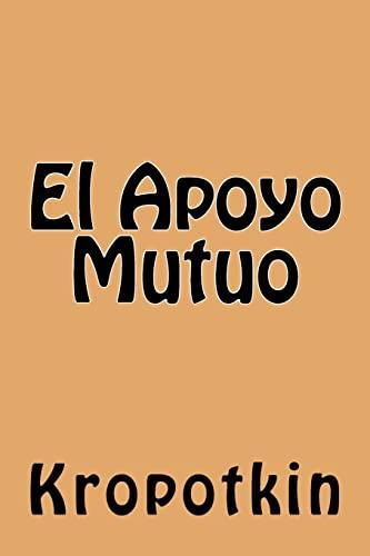 9781539871187: El Apoyo Mutuo (Spanish Edition)