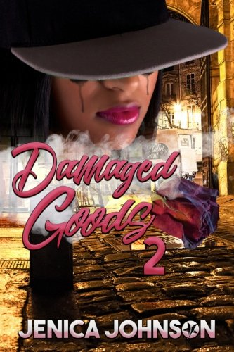 Damaged Goods 2: Johnson, Jenica