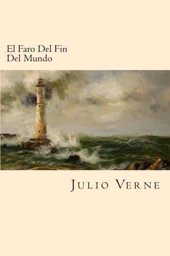 9781539874041: El Faro Del Fin Del Mundo (Spanish Edition)