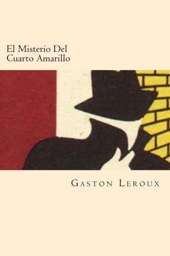 9781539875413: El Misterio Del Cuarto Amarillo (Spanish Edition)