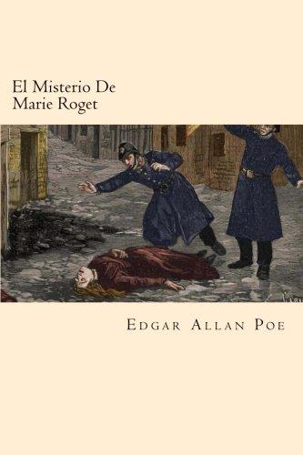 9781539876939: El Misterio De Marie Roget (Spanish Edition)
