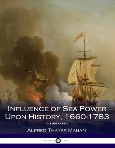9781539887591: Influence of Sea Power Upon History, 1660-1783 (Illustrated)