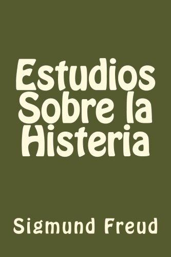 9781539889472: Estudios Sobre la Histeria (Spanish Edition)