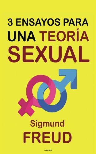 9781539891147: Tres Ensayos para una Teoría Sexual