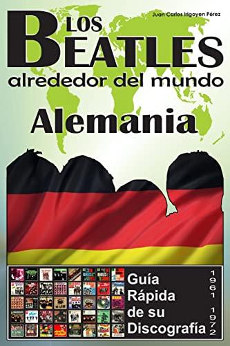 Los Beatles - Alemania - Guia Rapida: Perez, Juan Carlos