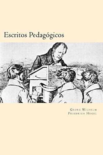 9781539896043: Escritos Pedagogicos (Spanish Edition)