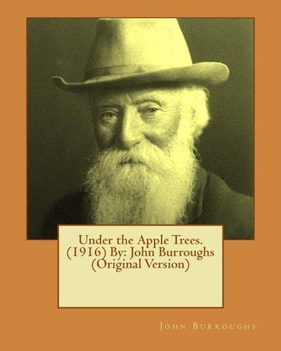 9781539906223: Under the Apple Trees. (1916) By: John Burroughs (Original Version)