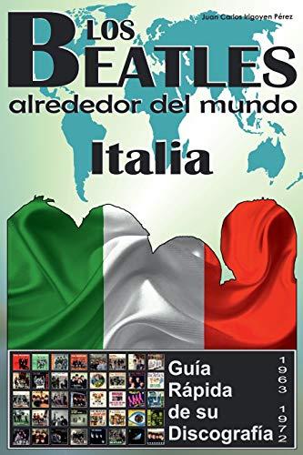 Los Beatles - Italia - Guia Rapida: Perez, Juan Carlos