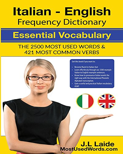 Italian English Frequency Dictionary - Essential Vocabulary: Laide, J. L.