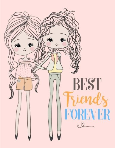 Best Friends Forever: BFF Pink Notebook (8.5 x 11), Best Friend Gifts