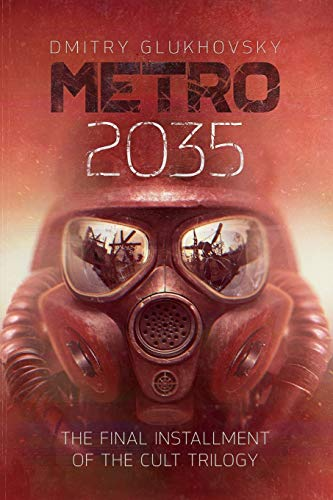 9781539930723: METRO 2035. English language edition.: The finale of the Metro 2033 trilogy.: Volume 3 (METRO by Dmitry Glukhovsky)