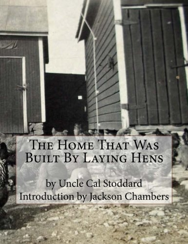 The Home That Was Built by Laying: Stoddard, Uncle Cal