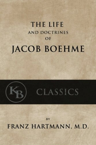 9781539946847: The Life and Doctrines of Jacob Boehme